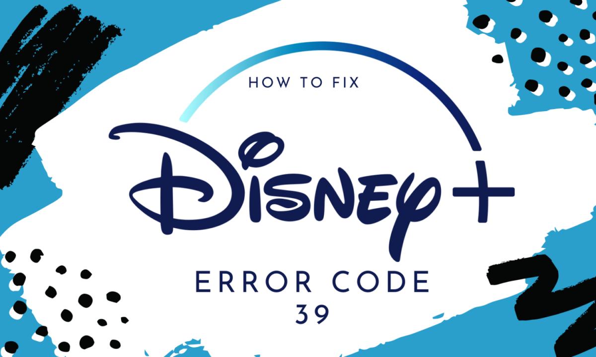 Disney Plus Error Code 39