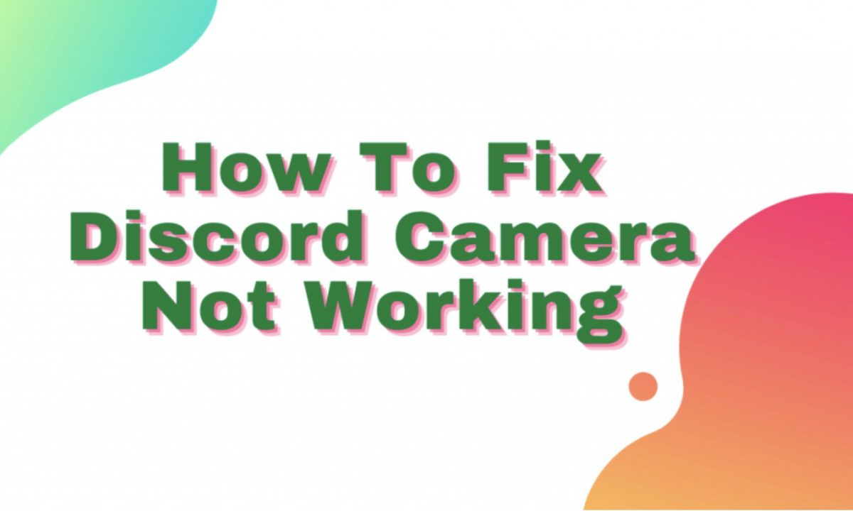 Discord Webcam Not working