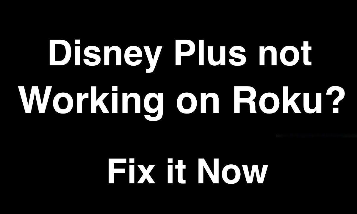 Disney Plus Not Working On Roku