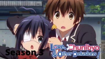 Love chunibyo & other delusions Season 3