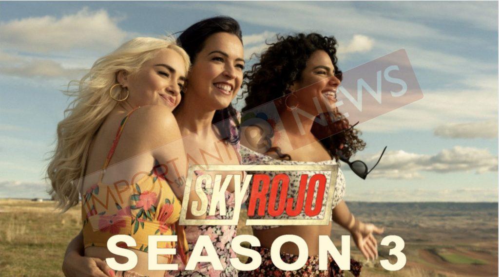 Sky Rojo Season 3