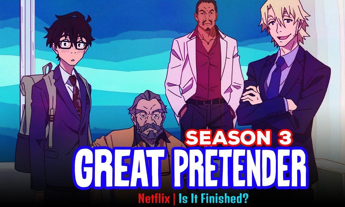 Great Pretender Season 3