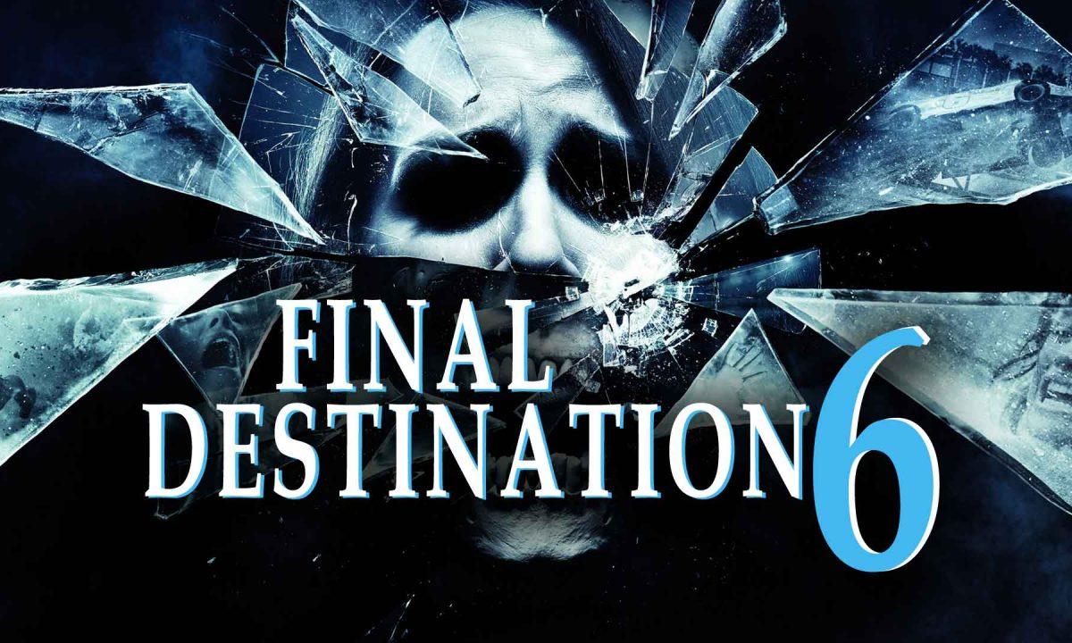 Final Destination 6: The Dark Age