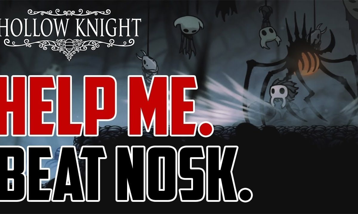Hollow Knight: How To Defeat Nosk?
